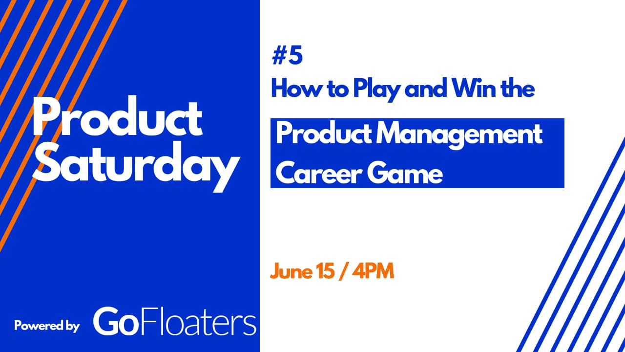 How to Play & Win the Product Management Career Game