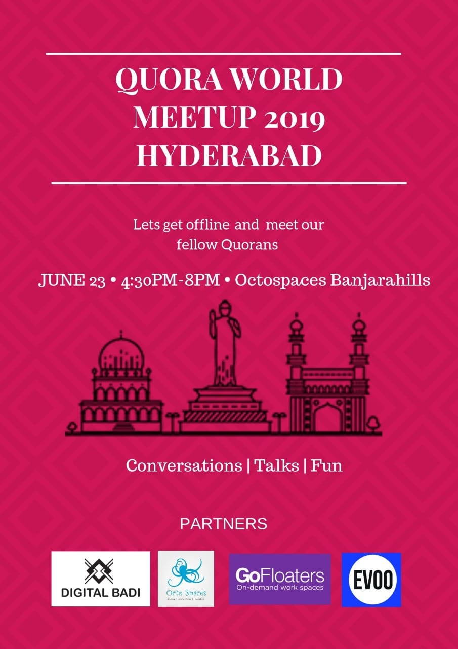 Quora World Meet Up 2019 – Hyderabad